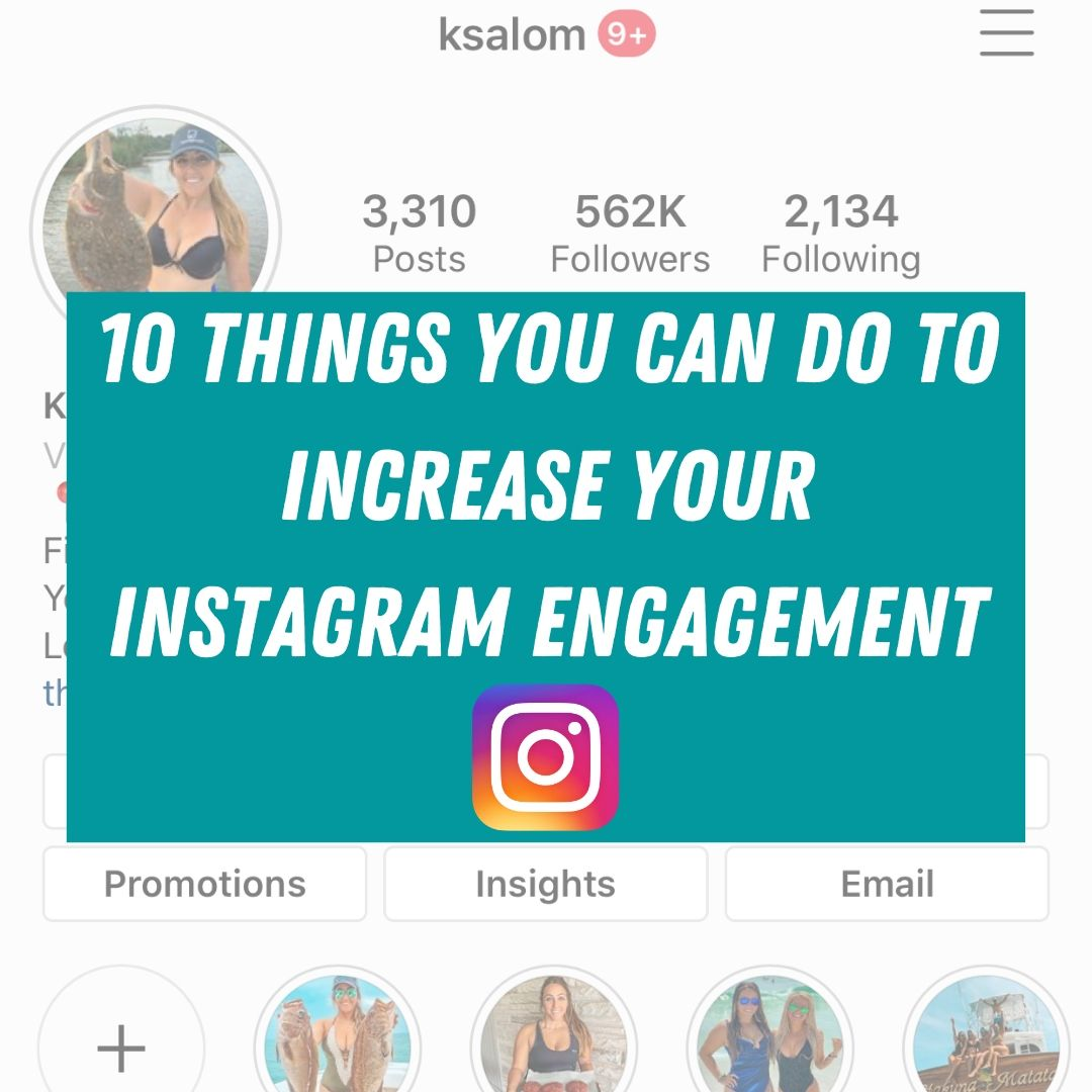 foto de 10 Things You can do to Increase Your Instagram Engagement